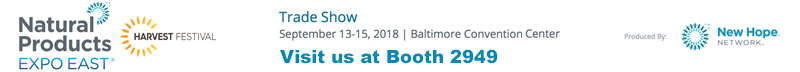 Natural Products Expo East 2018. Visit us at Booth 2949